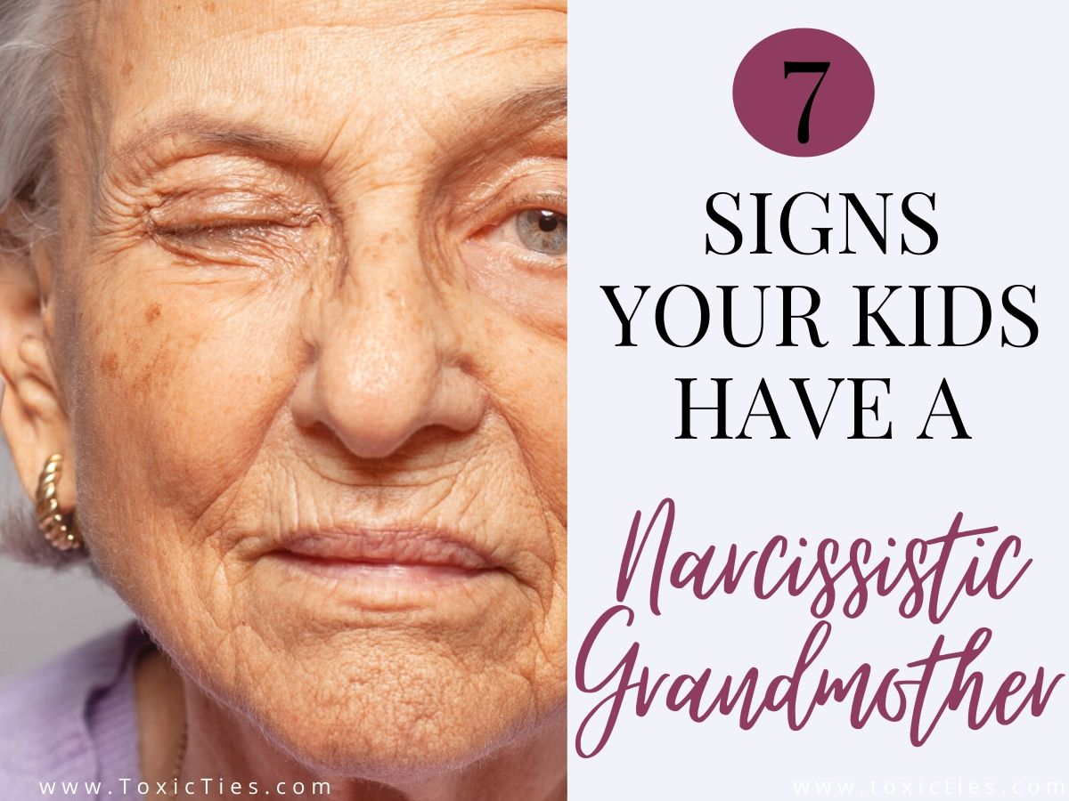 7 Signs Your Kids Have a Narcissistic Grandmother